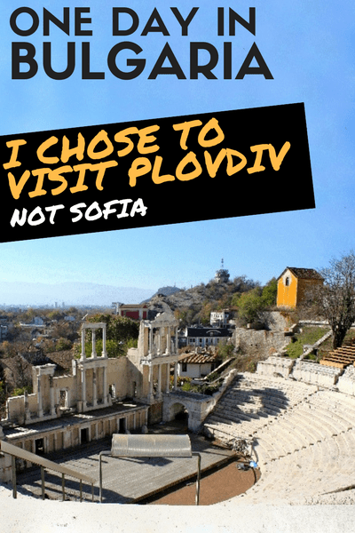 Plovdiv or Sofia - Sightseeing in Plovdiv - one day