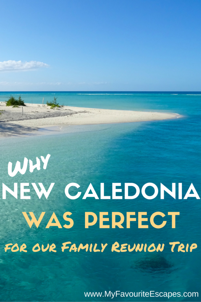 WHY WE PICKED NEW CALEDONIA
