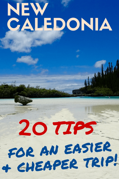 NEW CALEDONIA - 20 tips for an easy and cheap trip