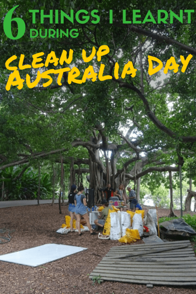 Things I learnt during Clean Up Australia Day