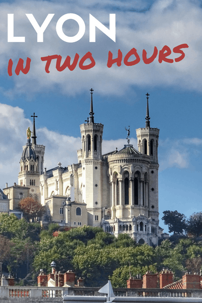 Visit Lyon in two hours with this self-guided Lyon walking tour!