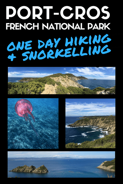Port Cros National Park: Snorkeling & Hiking in the South of France