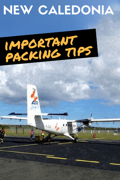 New Caledonia Luggage Restictions Packing tips