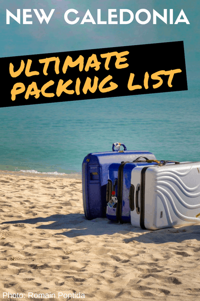 New Caledonia Travel Tips Ultimate Packing List