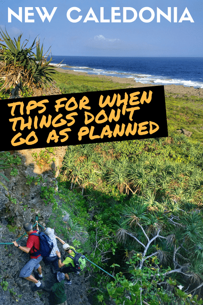 New Caledonia Trip - When things don't go as Planned - Hiking