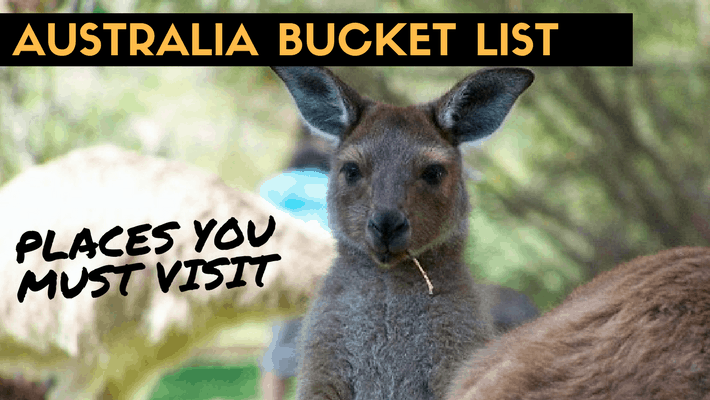 Places you must visit in Australia Bucket list