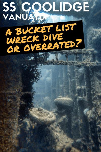 Vanuatu Santo The Coolidge overrated or bucket list scuba diving