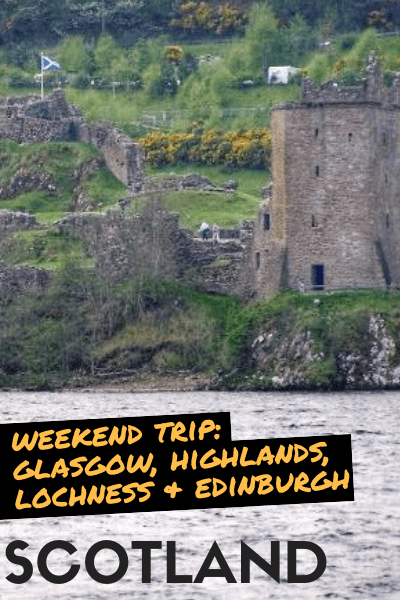 Weekend trip to scotland loch ness