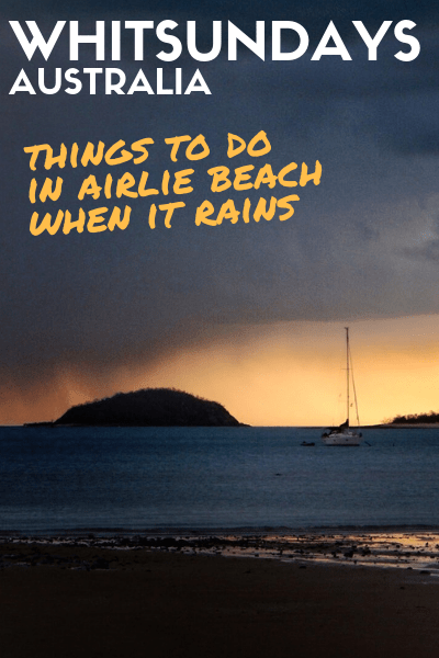 things to do in airlie beach when it rains