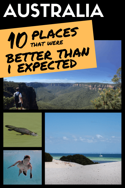 10 Places In Australia That Were Better Than I Expected